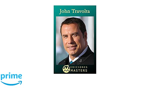 John Travolta (Spanish Edition): Adolfo Perez Agusti: 9781492361404: Amazon.com: Books