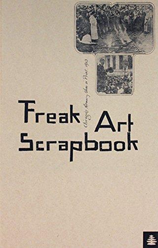 Freak Art Scrapbook: Chicago's Armory Show in Print, 1913 (1913 Print)