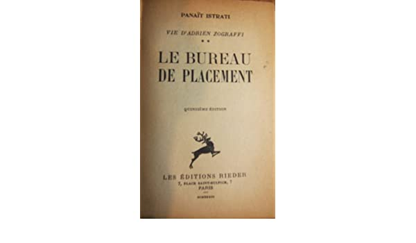 Le bureau de placement panait istrati benoit barbier amazon