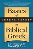 BASICS OF VERBAL ASPECT IN BIBLICAL GREE by CAMPBELL CONSTANTINE (2008-12-17)