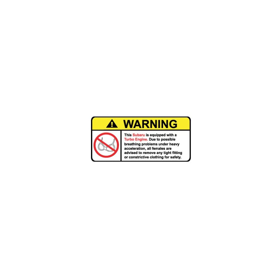 Subaru Turbo No Bra, Warning decal, sticker