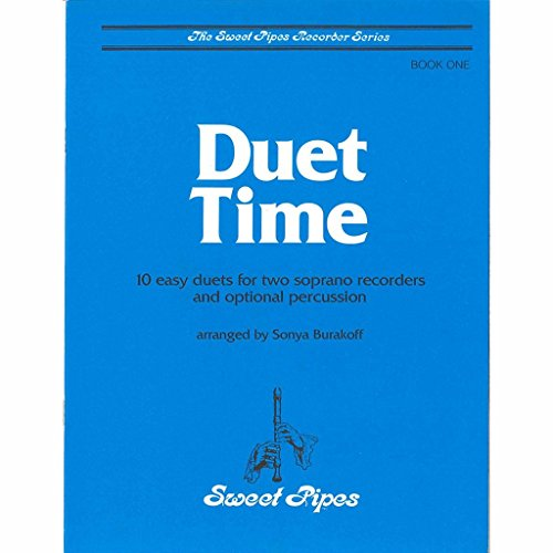 Duet Time: Book One - 10 Easy Duets for Two Soprano Recorders and Optional (Optional Percussion)