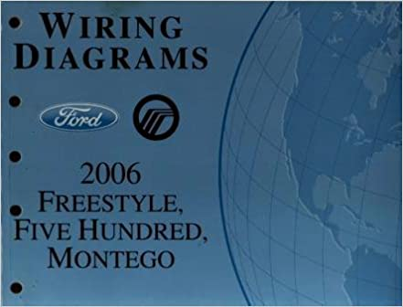 2006 ford freestyle, five hundred, mercury montego wiring diagrams:  amazon com: books