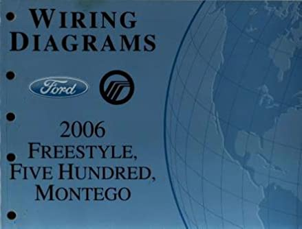 2006 ford freestyle, five hundred, mercury montego wiring 2005 ford five hundred fuse box layout montego wiring diagram manual