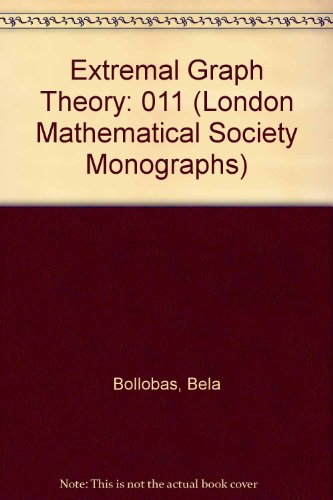 Extremal Graph Theory (L.M.S. monographs)