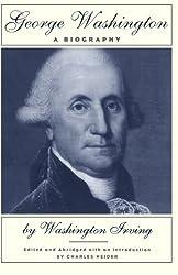 George Washington: A Biography
