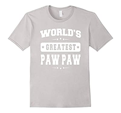 World's Greatest Paw Paw Father's Day Gifts Grandpa T-shirt