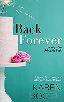 Back Forever: The Sequel to Bring Me Back by [Booth, Karen]