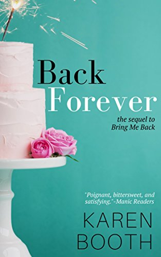 Back Forever: The Sequel to Bring Me Back