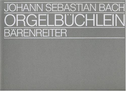 Orgelbüchlein und andere kleine Choralvorspiele. Spielpartitur(en)