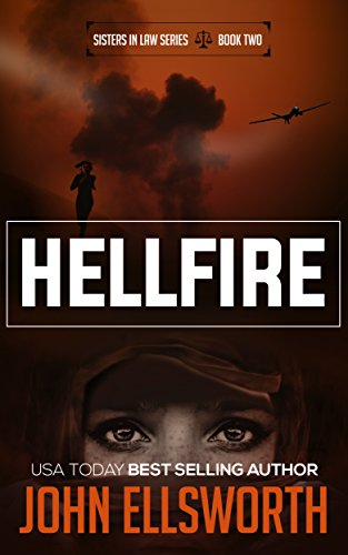 Hellfire: A Legal Thriller (Sisters In Law Book 2) (Best Sister In Law In The World)