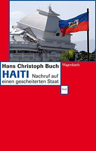 Haiti - Nachruf auf einen gescheiterten Staat (WAT)