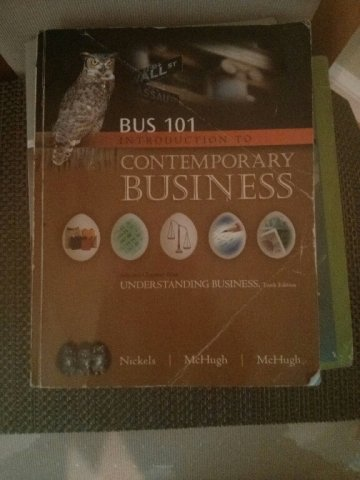 BUS 101 Introduction to Contemporary Business 10th Edition