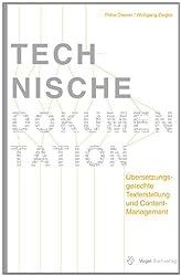 Technische Dokumentation: Übersetzungsgerechte Texterstellung und Content-Management
