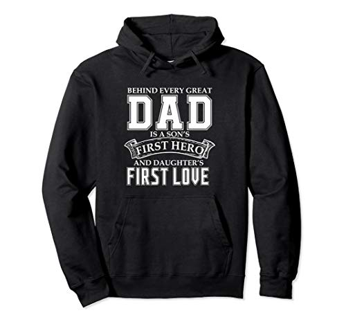 Dad a Sons Hero a Daughters First Love Fathers Day Pullover Hoodie