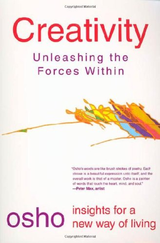 Creativity: Unleashing the Forces Within - Book  of the Osho Insights for a new way of living
