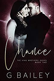 Chance (The King Brothers Series Book 2)