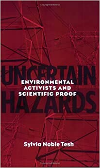 Book Uncertain Hazards by Sylvia Noble Tesh (2000-12-21)