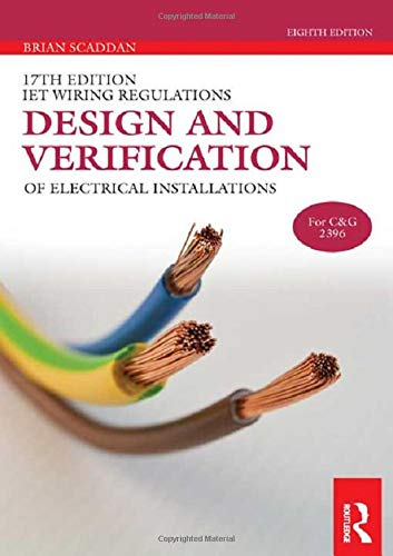 R.e.a.d IET Wiring Regulations: Design and Verification of Electrical Installations (17th Edition IET Wiring D.O.C