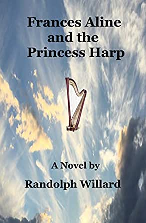 Frances Aline and the Princess Harp (English Edition) eBook ...