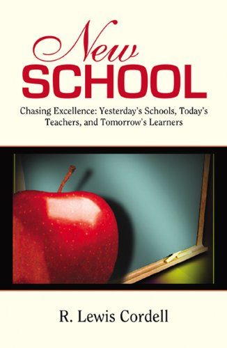 New School, Chasing Excellence: Yesterday's Schools, Today's Teachers, Tomorrow's Learners- Audio