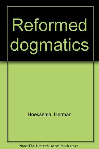 Reformed (Reformed Dogmatics Hoeksema)