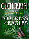 Fortress of Eagles (Fortress Series)