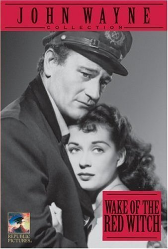 Wake of the Red Witch by Republic Pictures by Edward Ludwig (John Wayne Wake Of The Red Witch)