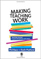 Making Teaching Work: Teaching Smarter in Post-Compulsory Education