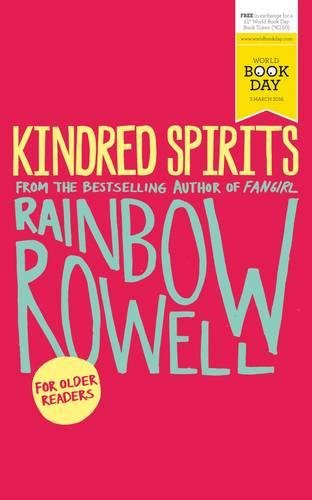 Kindred Spirits: World Book Day Edition 2016 [Paperback] [Jan 01, 2016] Rainbow Rowell -