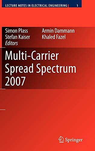 (Multi-Carrier Spread Spectrum 2007: Proceedings from the 6th International Workshop on Multi-Carrier Spread Spectrum, May 2007,Herrsching, Germany (Lecture Notes in Electrical)