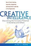 Creative Intelligence, Alan J. Rowe, 0138157928