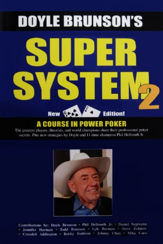 Super System 2 Winning Strategies for Limit Hold'em Cash Games and Tournament Tactics