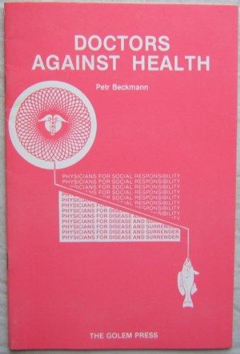 Doctors against health (Different drummer)