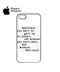 Sometimes You Have To Give Up Quote Cell Phone Case Cover iPhone 4&4s Black by mcsharks