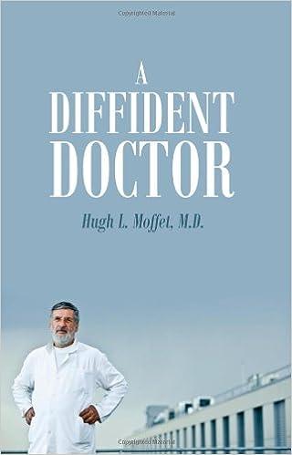 a diffident doctor moffet hugh l
