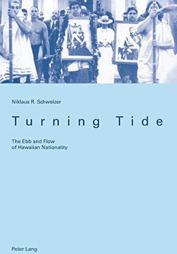 Turning Tide: The Ebb and Flow of Hawaiian Nationality