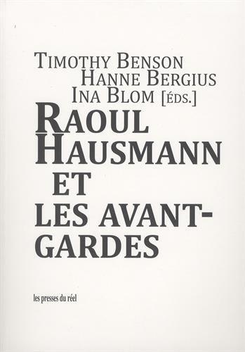 Raoul Hausmann et les avant-gardes