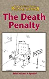 The Death Penalty : Examining Issues Through Political Cartoons, Laura K. Egendorf, 0737711019