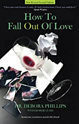 How To Fall Out Of Love - New Revised Second Edition