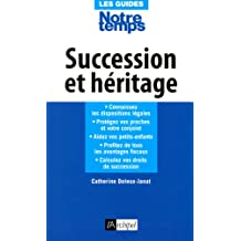 Succession et héritage (Guide) (French Edition)