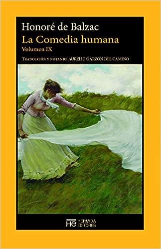 La Comedia humana. Volumen IX: Escenas de la vida parisina EL JARDIN DE EPICURO: Amazon.es: Balzac, Honoré, Garzón del Camino, Aurelio: Libros