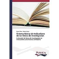 Sistema Básico de Indicadores de las lineas de investigación: Evaluación de lineas...