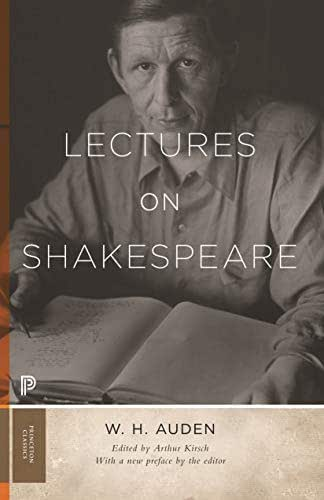Lectures on Shakespeare (Princeton Classics Book 102)