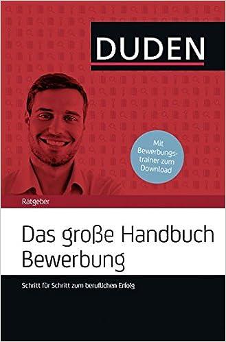 Das Grosse Handbuch Bewerbung Schritt Fur Schritt Zum Beruflichen Engst Judith Brenner Doris Kaufmann Amazon De Bucher