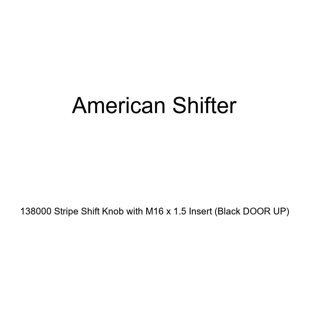 American Shifter 138000 Stripe Shift Knob with M16 x 1.5 Insert Black Door UP