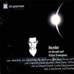 Hamlet. Ein Hörspiel nach William Shakespeare