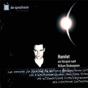 Hamlet. Ein Hörspiel nach William Shakespeare Hörspiel