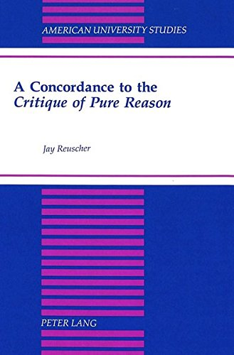 Critique of Pure Reason (American University Studies Series V, Philosophy) (Daisy Rein)