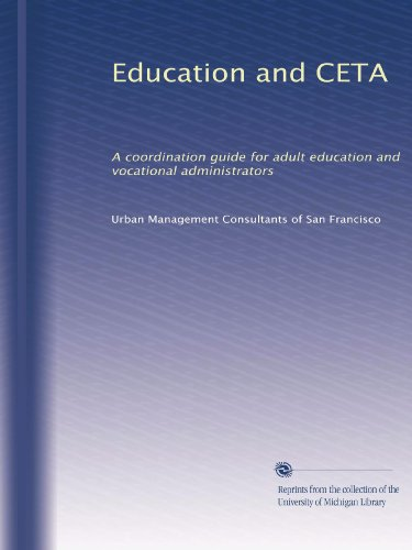 Education and CETA: A coordination guide for adult education and vocational administrators